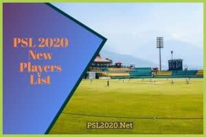 PSL 2020 New Players List