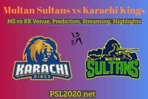 Multan Sultans vs Karachi Kings