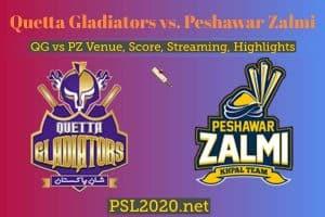 Quetta Gladiators vs. Peshawar Zalmi
