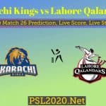 Karachi Kings vs Lahore Qalandars PSL Match 26 Prediction, Live Score