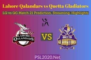 Lahore Qalandars vs Quetta Gladiators