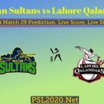 Multan Sultans vs Lahore Qalandars PSL 29 Prediction, Live Score