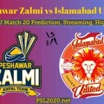 Peshawar Zalmi vs Islamabad United PSL Match 20, Prediction, Live Score